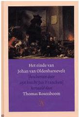 Het einde van Johan van Oldenbarnevelt