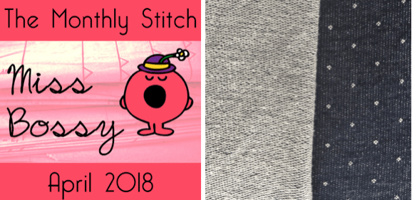 Your TMS Miss Bossy April 2018 fabric choice